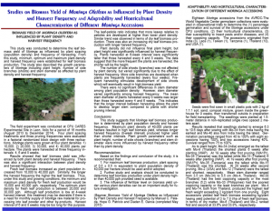 Vol 13.1 Studies on Biomass Yield of Moringa Oleifera as Influenced by Plant Density  and Harvest Frequency and Adaptability and Horticultural  Characterization of Different Moringa Accessions